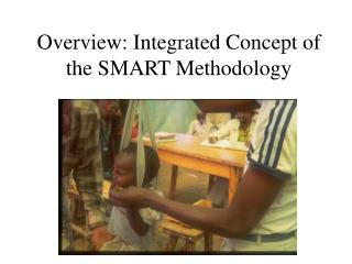 Overview: Integrated Concept of the SMART Methodology