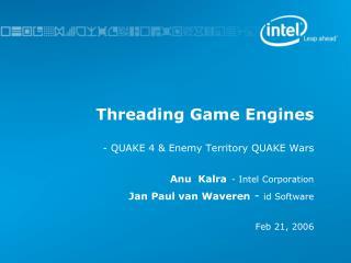 Threading Game Engines - QUAKE 4 & Enemy Territory QUAKE Wars