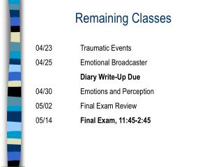 Remaining Classes