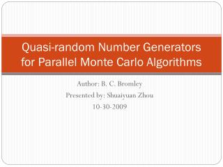 Quasi-random Number Generators for Parallel Monte Carlo Algorithms