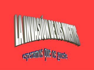 LA INVASIÓN DE LOS MUERTOS
