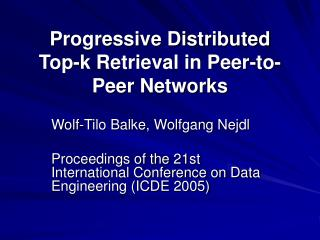 Progressive Distributed Top-k Retrieval in Peer-to-Peer Networks