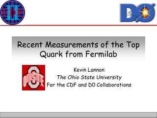 Recent Measurements of the Top Quark from Fermilab