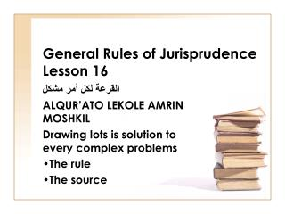 General Rules of Jurisprudence Lesson 16