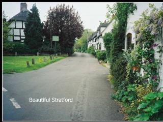 Beautiful Stratford