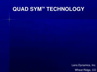 QUAD SYM   TECHNOLOGY