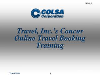 Travel, Inc.'s Concur  Online Travel Booking  Training
