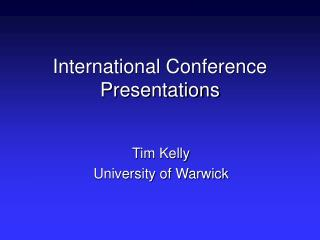 International Conference Presentations
