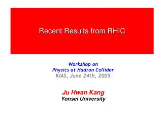 Recent Results from RHIC