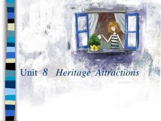 Unit   8    Heritage  Attractions