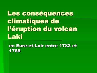 Les conséquences climatiques de l'éruption du volcan Laki