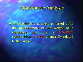 Gravimetric Analysis