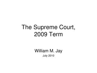 The Supreme Court, 2009 Term