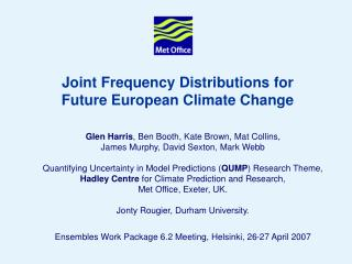 Joint Frequency Distributions for  Future European Climate Change