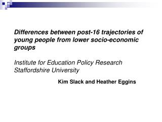 Differences between post-16 trajectories of young people from lower socio-economic groups  Institute for Education Polic