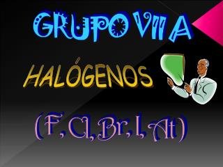 GRUPO VII A