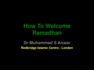 How To Welcome Ramadhan