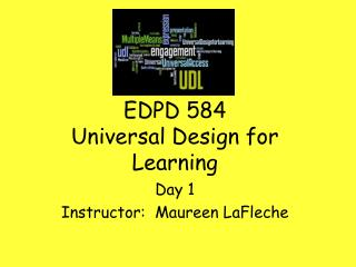 EDPD 584 Universal Design for Learning