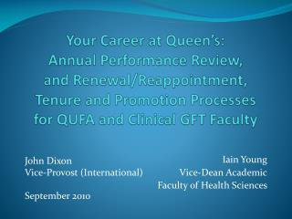 Iain Young Vice-Dean Academic Faculty of Health Sciences