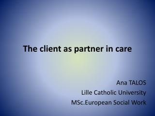 The client as partner in care