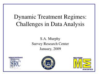Dynamic Treatment Regimes: Challenges in Data Analysis