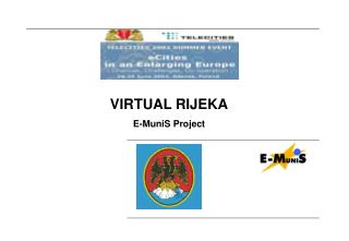 VIRTUAL RIJEKA E-MuniS Project