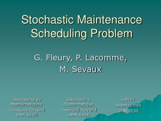 Stochastic Maintenance Scheduling Problem