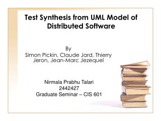 Test Synthesis from UML Model of Distributed Software