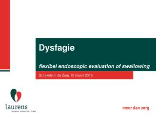 Dysfagie flexibel endoscopic evaluation of swallowing