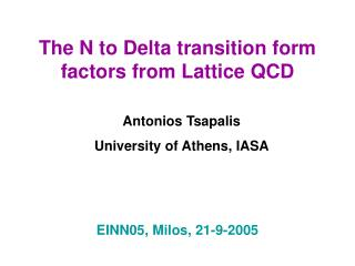 The N to Delta transition form factors from Lattice QCD
