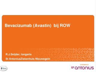 Bevacizumab (Avastin)  bij ROW