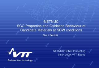 -NETNUC- SCC Properties and Oxidation Behaviour of Candidate Materials at SCW conditions
