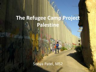 The Refugee Camp Project Palestine