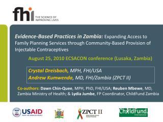 Crystal Dreisbach,  MPH, FHI/USA Andrew Kumwenda , MD, FHI/Zambia (ZPCT II)