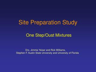 Site Preparation Study