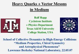 Heavy Quarks + Vector Mesons  in Medium