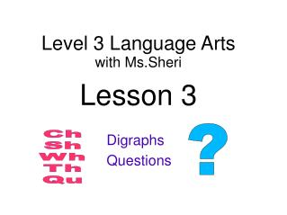 Level 3 Language Arts with  Ms.Sheri Lesson 3
