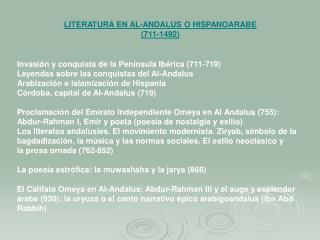 LITERATURA EN AL-ANDALUS O HISPANOARABE (711-1492)