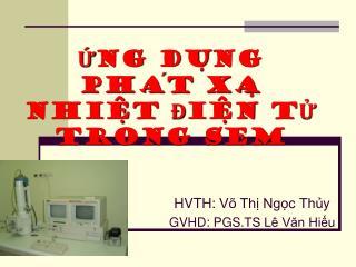 HVTH: Võ Thị Ngọc Thủy GVHD: PGS.TS Lê Văn Hiếu