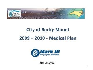 City of Rocky Mount 2009 � 2010 - Medical Plan