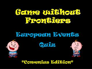 Game without Frontiers