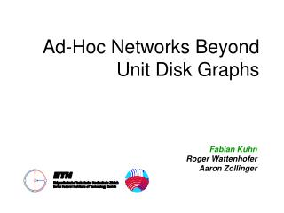 Ad-Hoc Networks Beyond Unit Disk Graphs