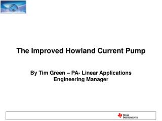 The Improved Howland Current Pump