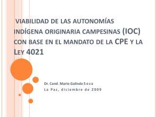 Dr.  Cand . Mario Galindo  Soza La Paz, diciembre de 2009