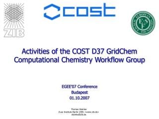Activities of the COST D37 GridChem Computational Chemistry Workflow Group