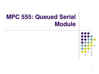 MPC 555: Queued Serial Module