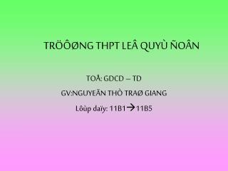 TRÖÔØNG THPT LEÂ QUYÙ ÑOÂN