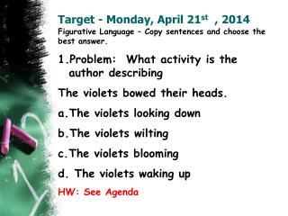 Target - Monday, April 21 st   , 2014
