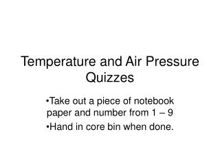 Temperature and Air Pressure Quizzes