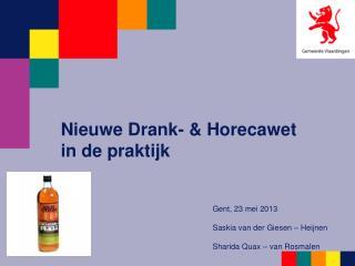 Nieuwe Drank- & Horecawet  in de praktijk